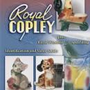 Royal Copley, Royal Windsor & Spaulding ID Value Guide by: Joe Devine