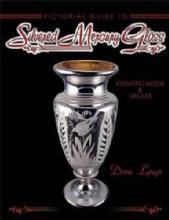 Silvered Mercury Glass by: Diane Lytwyn