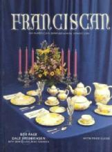 Franciscan: An American Tradition by: Bob Page & Dale Frederiksen