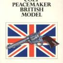 Colt Peacemaker British Model by: Keith Cochran