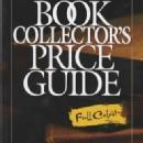 Antique Trader Book Collector's Price Guide by: Richard Russell