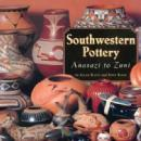 Native American Indian Southwestern Pottery: Anasazi to Zuni by: Allan Hayes