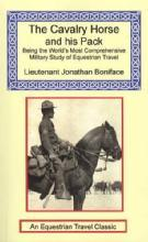 The Cavalry Horse and his Pack by: Jonathan Boniface