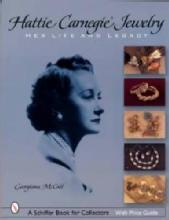 Hattie Carnegie Jewelry Collectors Guide by: Georgiana McCall