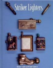 Striker Lighters by: Christine & Eugene Sanders