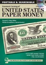 Standard Catalog of United States Paper Money, 32nd Edition, CD by: George S. Cuhaj, William Brandimore