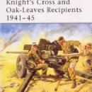 Elite 123: Knight's Cross & Oak-Leaves Recipients 1941-45 (WWII) by: Gordon Williamson