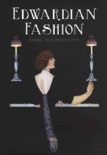 Edwardian Fashion by: Daniel Milford-Cottam