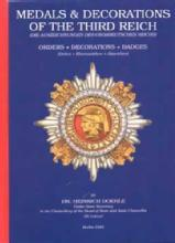 Medals & Decorations of the Third Reich (WWII) by: Dr Heinrich Doehle