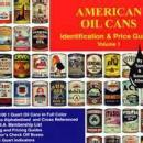 American Oil Cans by: Tom & Susan Allen