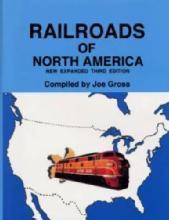 Railroads of North America by: Joe Gross