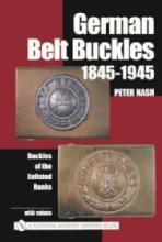 German Belt Buckles 1845-1945 by: Peter Nash