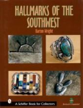 Hallmarks of the Southwest by: Barton Wright