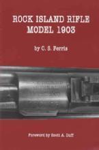 Rock Island Rifle Model 1903 (Rock Island Arsenal) by: CS Ferris