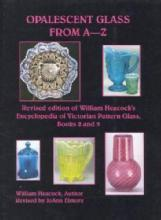 Opalescent Glass from A-Z by: William Heacock