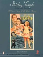 Shirley Temple Dolls & Fashions by: Edward Pardella