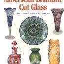 Handbook for American Brilliant Cut Glass by: Bill & Louise Boggess
