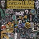 American Indian Jewelry II: A-L: 1,800 Artist Biographies by: Dr. Gregory Schaaf, Angie Yan Schaaf