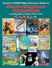Tomart's Disneyana Collector's Guide to Magic Kingdom Treasures by: Tom Tumbusch