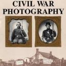 Civil War Photography by: Ross Kelbaugh