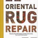 SO-Oriental Rug Repair, Step-by-Step Reknotting and Reconstruction, Care and Preservation by: Peter F. Stone