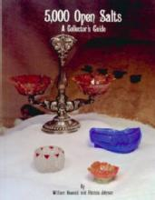 5000 Glass Open Salts Cellars Collectors Guide by: Heacock & Johnson