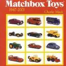 The Encyclopedia of Matchbox Toys: 1947-2001 by: Charlie Mack
