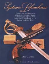 (French) Systeme Lefaucheux: Pinfire Cartridge Arms (Pistols), Civil War by: Chris Curtis