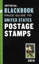 Blackbook to US Postage Stamps 2015 by: Marc, Tom & Tom Hudgeons