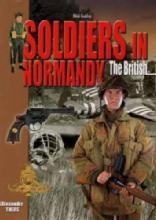 Soldiers in Normandy: British by: Alexandre Thers