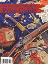 The Civil War Collector's Price Guide, 12th Ed