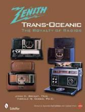 The Zenith Trans-Oceanic: The Royalty of Radios, 2nd Ed by: Bryant, Cones