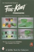 Fire-King Glasswares by: Monica Lynn & Patricia Rosser Clements