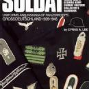 Soldat Vol 5 (WWII German Panzerkorps Uniform) by: Cyrus Lee