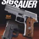 Gun Digest Book of Sig Sauer, 2nd Ed by: Massad Ayoob