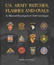 US Army Patches, Flashes and Ovals by: Barry Jason Stein (Softcover)