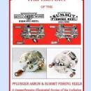 The History of the Pflueger Akron & Summit Casting Reels by: Robert A. Miller