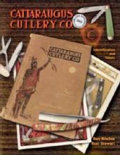 Cattaraugus Cutlery Co by: Roy Ritchie, Ron Stewart