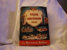 The Year of Decision by Bernard De Voto