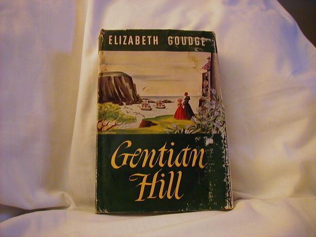 Gentian Hill by Elizabeth Goudge