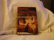 The D. A. Takes A Chance by Erle Stanley Gardner