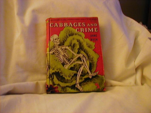 Cabbages and Crime by Anne Nash