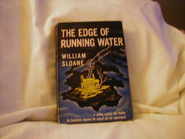 The Edge of Running Water by William Sloan