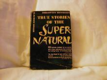 True Stories of the Supernatural by R. DeWitt Miller
