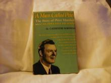 A Man Called Peter, The Story of Peter Marshall by Catherine Marshall