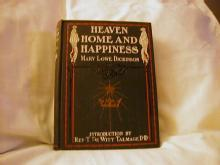 Heaven, Home and Happiness by Mary Lowe Dickinson
