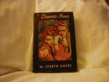 The Desperate Hours by Joseph Hayes