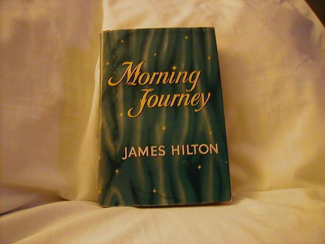 Morning Journey by James Hilton
