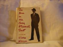 The Man In The Gray Flannel Suite by Sloan Wilson