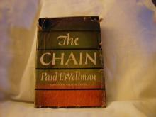 The Chain by Paul I Wellman
